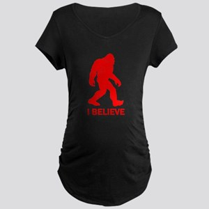 I Believe In Bigfoot Maternity T-Shirt