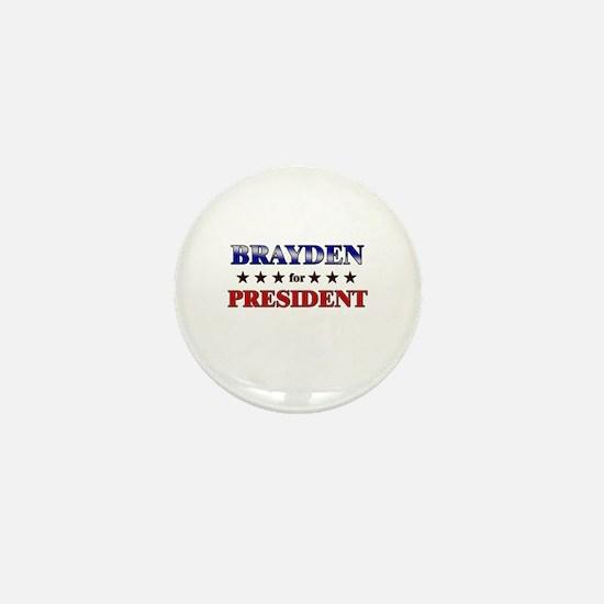 BRAYDEN for president Mini Button