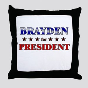 BRAYDEN for president Throw Pillow