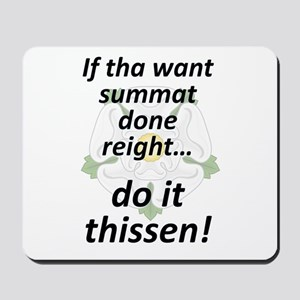 If tha want summat... Mousepad