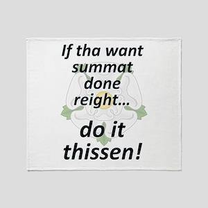 If tha want summat... Throw Blanket