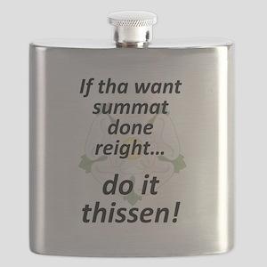 If tha want summat... Flask