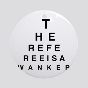 Blind REFEREE Ornament (Round)