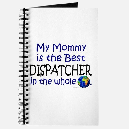Best Dispatcher In The World (Mommy) Journal