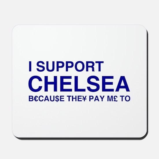 I Support Chelsea Mousepad