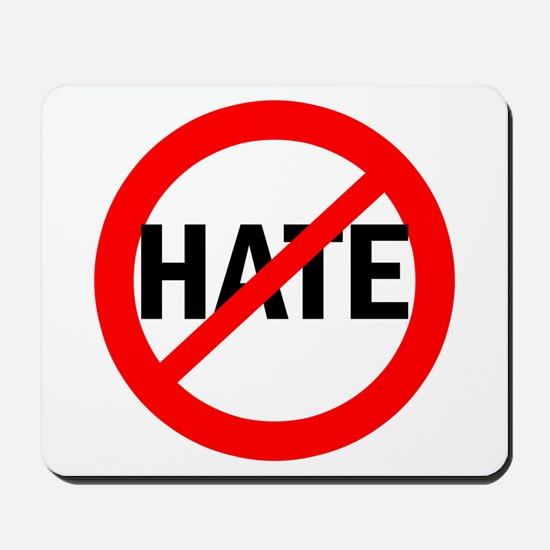 Say NO to Hate Mousepad