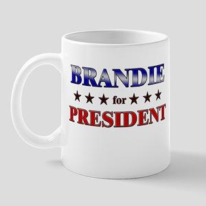BRANDIE for president Mug