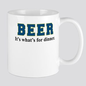 Beer: It's What's For Dinner Mugs