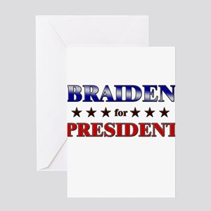 BRAIDEN for president Greeting Card
