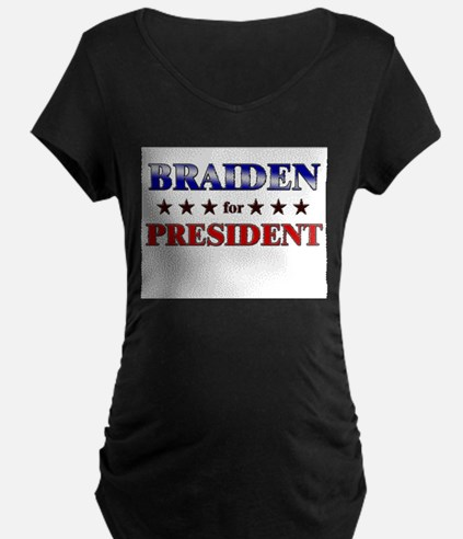 BRAIDEN for president T-Shirt