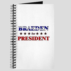 BRAEDEN for president Journal