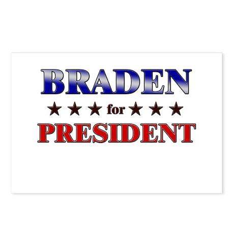BRADEN for president Postcards (Package of 8)