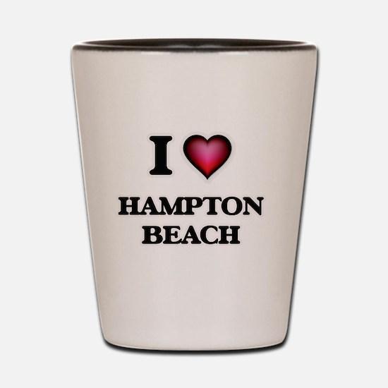 I love Hampton Beach New Hampshire Shot Glass