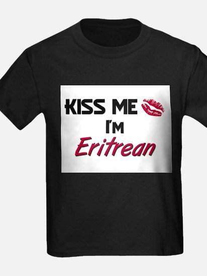 Kiss me I'm Eritrean T