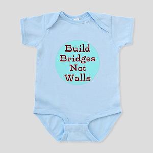 Build Bridges not Walls Body Suit