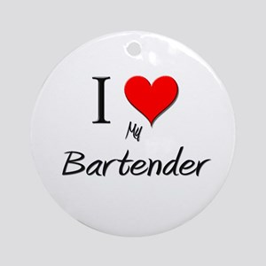 I Love My Bartender Ornament (Round)