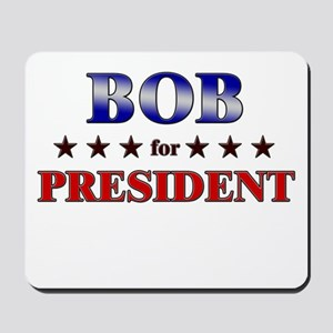 BOB for president Mousepad