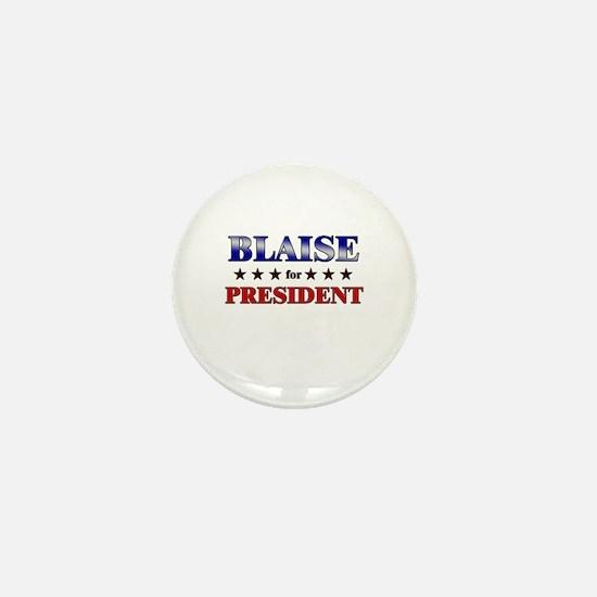 BLAISE for president Mini Button