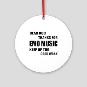 Dear God Thanks For Emo Round Ornament