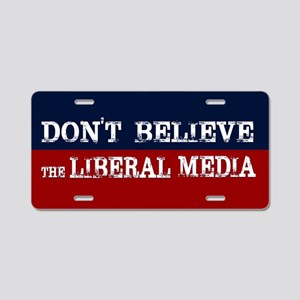 DONT BELIEVE THE LIBERAL ME Aluminum License Plate