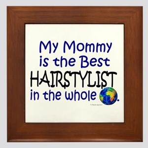 Best Hairstylist In The World (Mommy) Framed Tile