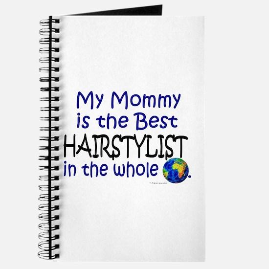 Best Hairstylist In The World (Mommy) Journal