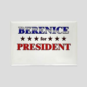 BERENICE for president Rectangle Magnet