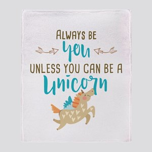 Always Be Unicorn Throw Blanket
