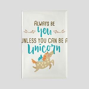 Always Be Unicorn Rectangle Magnet