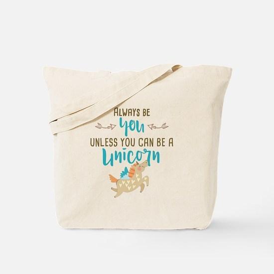 Always Be Unicorn Tote Bag