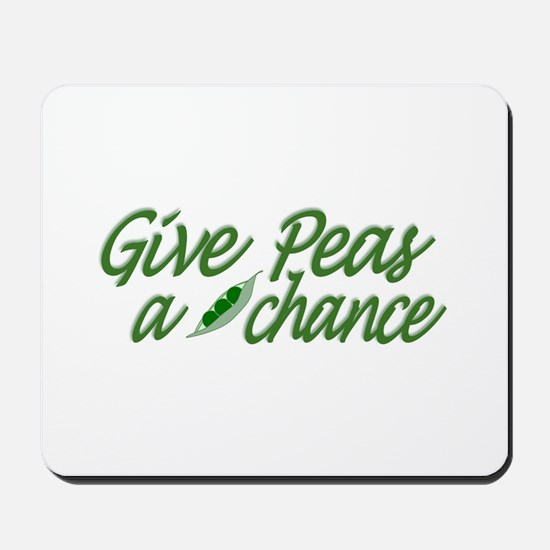 Give Peas a Chance Mousepad