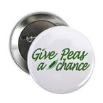 "Give Peas a Chance 2.25"" Button (10 pack)"