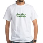 Give Peas a Chance White T-Shirt