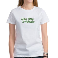 Give Peas a Chance Women's T-Shirt