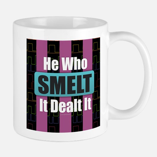 He Who Smelt It Mugs