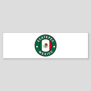 Ecatepec Mexico Bumper Sticker