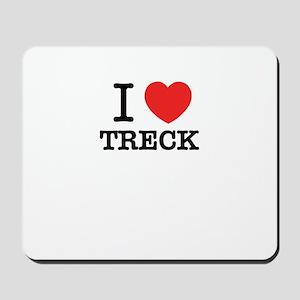 I Love TRECK Mousepad