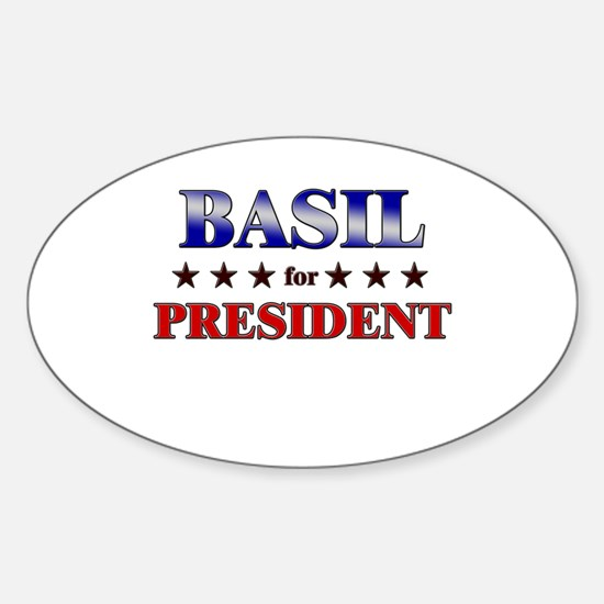 BASIL for president Oval Decal