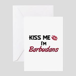 Kiss me I'm Barbudans Greeting Card