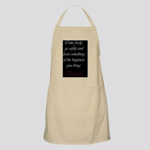 Leave Something Of The Happiness You Bring Apron