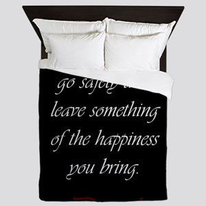Leave Something Of The Happiness You B Queen Duvet