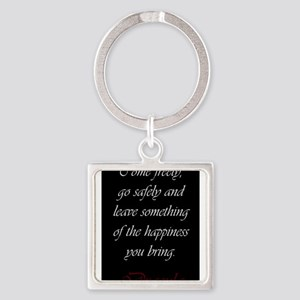 Leave Something Of The Happiness You Bri Keychains