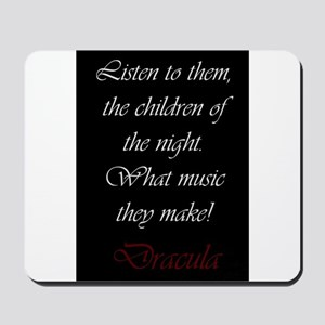 The Children of the Night Mousepad