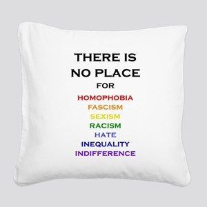 There is no Place Square Canvas Pillow