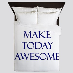 Make Today Awesome Queen Duvet