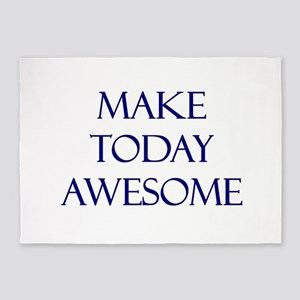 Make Today Awesome 5'x7'Area Rug