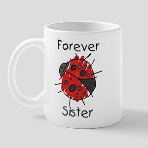 Forever Sister Mug