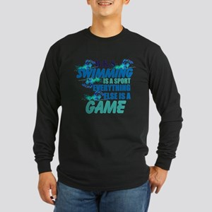 Swimming is a sport: Personalize Long Sleeve T-Shi