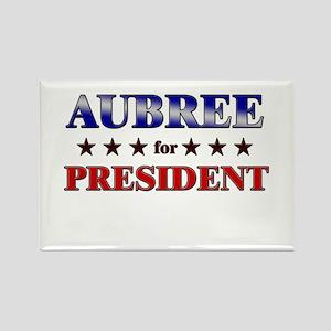 AUBREE for president Rectangle Magnet
