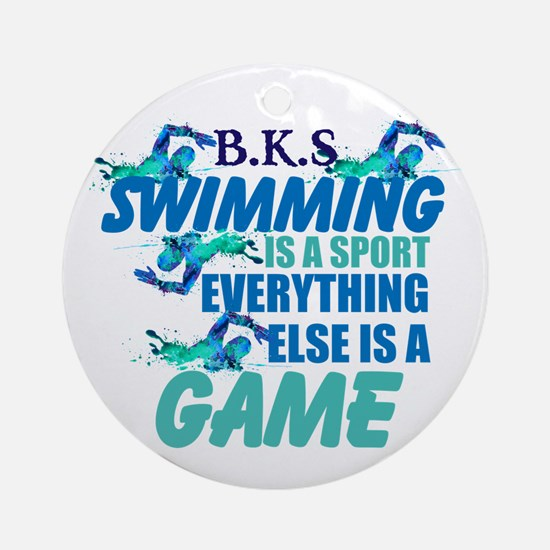 Swimming Is A Sport: Personalize Round Ornament